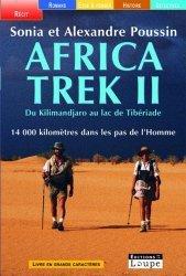 Africa Trek 2. Du Kilimandjaro au lac de Tibériade [EDITION EN GROS CARACTERES